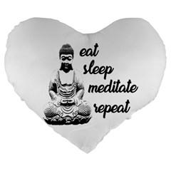 Eat, Sleep, Meditate, Repeat  Large 19  Premium Flano Heart Shape Cushions by Valentinaart