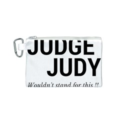 Judge Judy Wouldn t Stand For This! Canvas Cosmetic Bag (s) by theycallmemimi