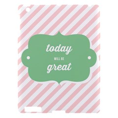 Today Will Be Great Apple Ipad 3/4 Hardshell Case by BangZart