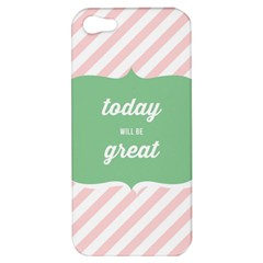 Today Will Be Great Apple Iphone 5 Hardshell Case by BangZart