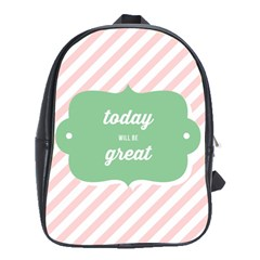 Today Will Be Great School Bags (xl)  by BangZart