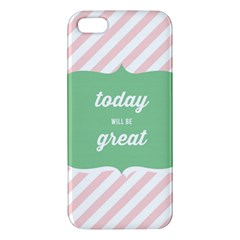 Today Will Be Great Apple Iphone 5 Premium Hardshell Case by BangZart