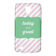 Today Will Be Great Galaxy S4 Active by BangZart