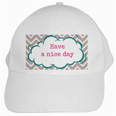 Have A Nice Day White Cap by BangZart