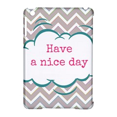 Have A Nice Day Apple Ipad Mini Hardshell Case (compatible With Smart Cover) by BangZart