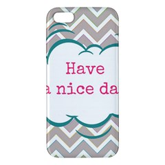 Have A Nice Day Iphone 5s/ Se Premium Hardshell Case by BangZart