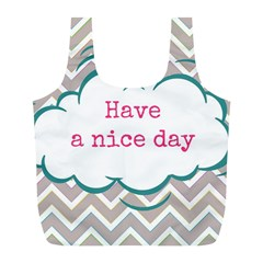 Have A Nice Day Full Print Recycle Bags (l)  by BangZart