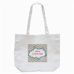 Have A Nice Day Tote Bag (white) by BangZart