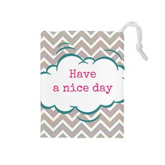 Have A Nice Day Drawstring Pouches (medium)  by BangZart