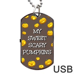 Hallowen My Sweet Scary Pumkins Dog Tag Usb Flash (one Side) by BangZart