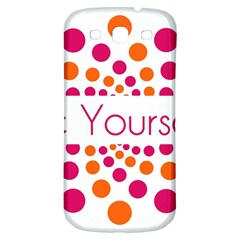 Be Yourself Pink Orange Dots Circular Samsung Galaxy S3 S Iii Classic Hardshell Back Case by BangZart