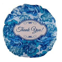 Thank You Large 18  Premium Flano Round Cushions by BangZart
