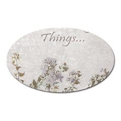 Shabby Chic Style Motivational Quote Oval Magnet by dflcprints