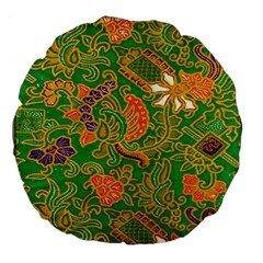 Art Batik The Traditional Fabric Large 18  Premium Flano Round Cushions by BangZart