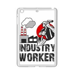 Industry Worker  Ipad Mini 2 Enamel Coated Cases by Valentinaart