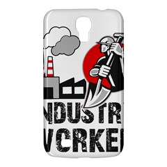Industry Worker  Samsung Galaxy Mega 6 3  I9200 Hardshell Case by Valentinaart