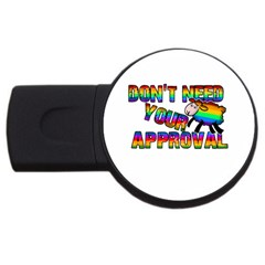 Dont Need Your Approval Usb Flash Drive Round (2 Gb) by Valentinaart