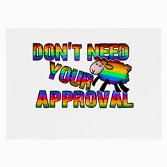 Dont Need Your Approval Large Glasses Cloth (2 Side) by Valentinaart