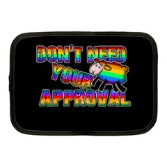 Dont Need Your Approval Netbook Case (medium)  by Valentinaart