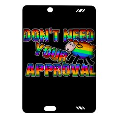 Dont Need Your Approval Amazon Kindle Fire Hd (2013) Hardshell Case by Valentinaart