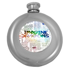 Imagine Dragons Quotes Round Hip Flask (5 Oz) by BangZart