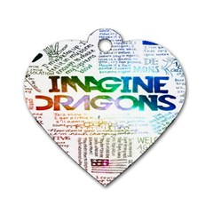 Imagine Dragons Quotes Dog Tag Heart (one Side) by BangZart