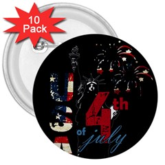 4th Of July Independence Day 3  Buttons (10 Pack)  by Valentinaart