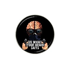 Do What Your Brain Says Hat Clip Ball Marker by Valentinaart