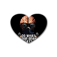 Do What Your Brain Says Heart Coaster (4 Pack)  by Valentinaart