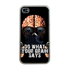 Do What Your Brain Says Apple Iphone 4 Case (clear) by Valentinaart