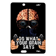 Do What Your Brain Says Amazon Kindle Fire Hd (2013) Hardshell Case by Valentinaart