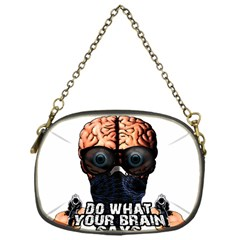 Do What Your Brain Says Chain Purses (one Side)  by Valentinaart