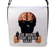 Do What Your Brain Says Flap Messenger Bag (l)  by Valentinaart