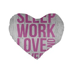 Grunge Style Motivational Quote Poster Standard 16  Premium Heart Shape Cushions by dflcprints