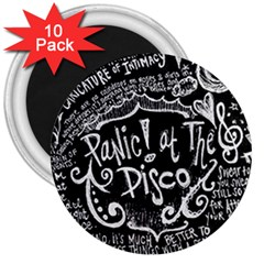 Panic ! At The Disco Lyric Quotes 3  Magnets (10 Pack)  by Onesevenart