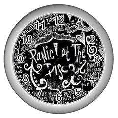 Panic ! At The Disco Lyric Quotes Wall Clocks (silver)  by Onesevenart