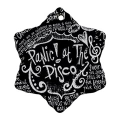 Panic ! At The Disco Lyric Quotes Snowflake Ornament (two Sides) by Onesevenart