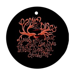 Panic At The Disco   Lying Is The Most Fun A Girl Have Without Taking Her Clothes Ornament (round) by Onesevenart