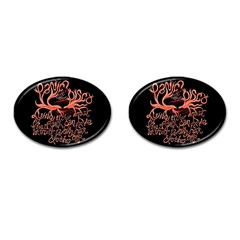 Panic At The Disco   Lying Is The Most Fun A Girl Have Without Taking Her Clothes Cufflinks (oval) by Onesevenart