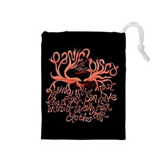 Panic At The Disco   Lying Is The Most Fun A Girl Have Without Taking Her Clothes Drawstring Pouches (medium)  by Onesevenart
