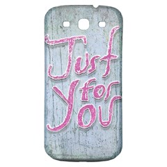 Letters Quotes Grunge Style Design Samsung Galaxy S3 S Iii Classic Hardshell Back Case by dflcprints
