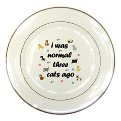 I Was Normal Three Cats Ago Porcelain Plates by Valentinaart