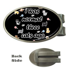 I Was Normal Three Cats Ago Money Clips (oval)  by Valentinaart