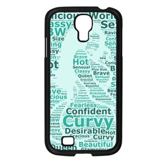 Belicious World Curvy Girl Wordle Samsung Galaxy S4 I9500/ I9505 Case (black) by beliciousworld