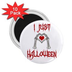I Just Love Halloween 2 25  Magnets (10 Pack)  by Valentinaart