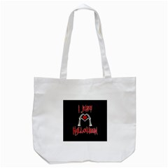 I Just Love Halloween Tote Bag (white) by Valentinaart