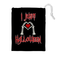 I Just Love Halloween Drawstring Pouches (extra Large) by Valentinaart
