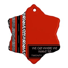 Poster Twenty One Pilots We Go Where We Want To Snowflake Ornament (two Sides) by Onesevenart