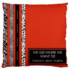 Poster Twenty One Pilots We Go Where We Want To Large Flano Cushion Case (one Side) by Onesevenart