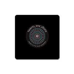 Twenty One Pilots Power To The Local Dreamder Square Magnet by Onesevenart